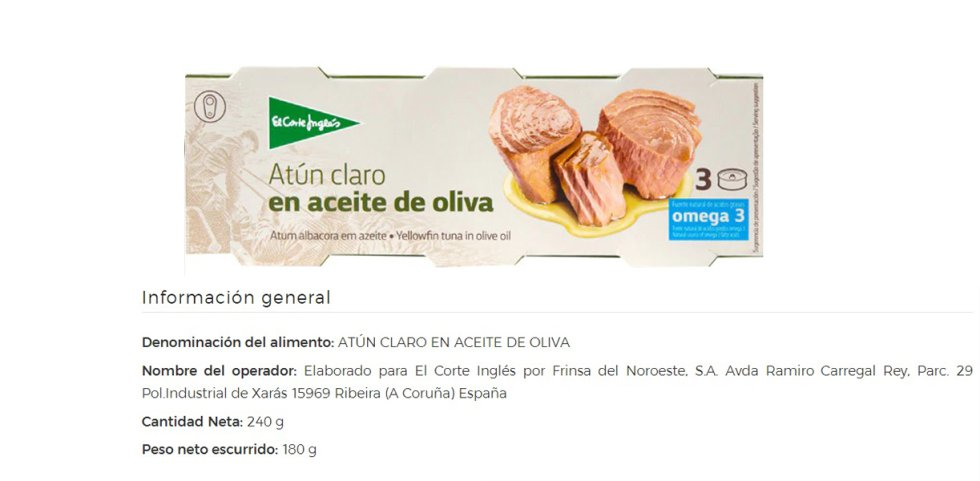 The English Court sells a variety of canned tuna under its banner: in olive oil, in extra virgin olive oil, in sunflower oil, pickled, in tomato, natural ... All of them have the same manufacturer: Frinsa .  Also the bonito del norte in oil.  On the other hand, for the varieties of bonito preserved in a glass jar, the supplier is the Basque company Conservas Cusumano.